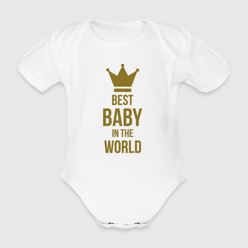 Best Baby in the World T-shirts - Kortærmet babybody, økologisk bomuld