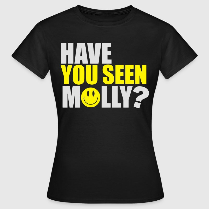 Have you seen Molly T-Shirts - Women's T-Shirt