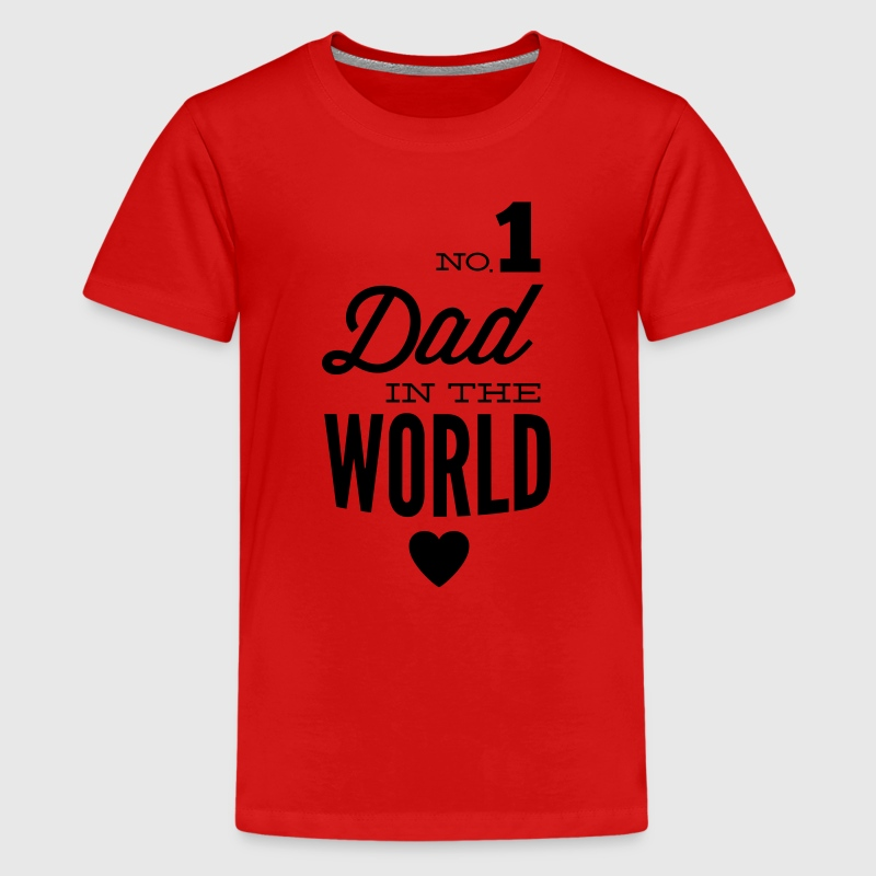 no1 dad of the world Magliette - Maglietta Premium per ragazzi