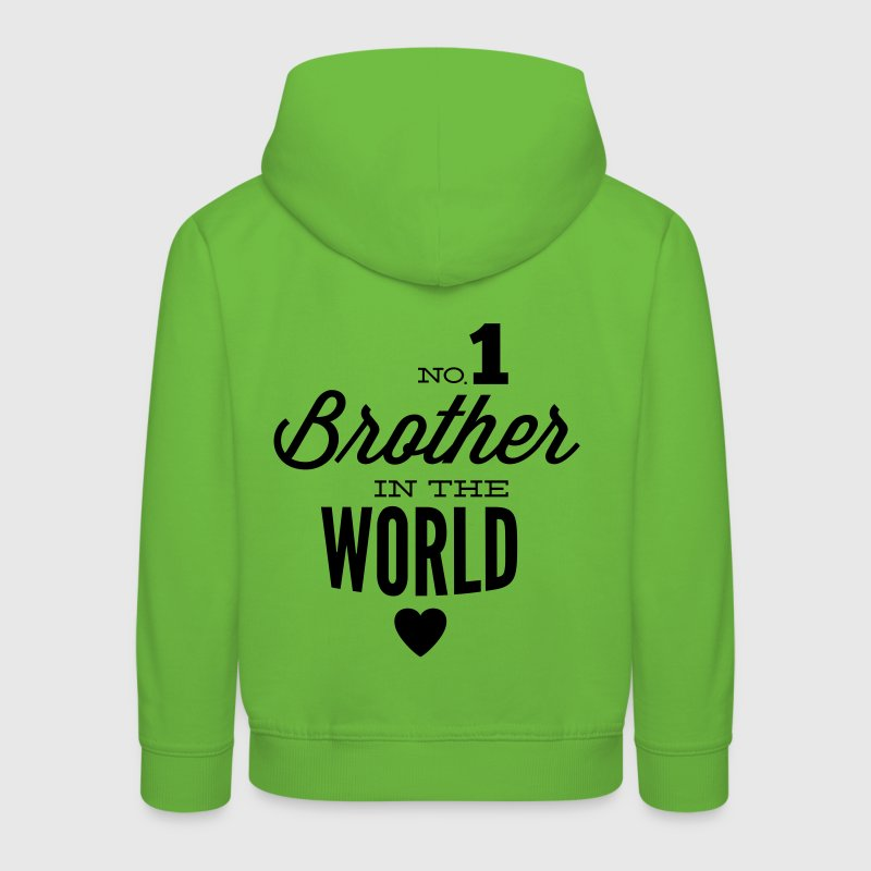 no1 brother of the world Sweats - Pull à capuche Premium Enfant