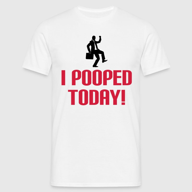 I Pooped Today T-shirts - Mannen T-shirt