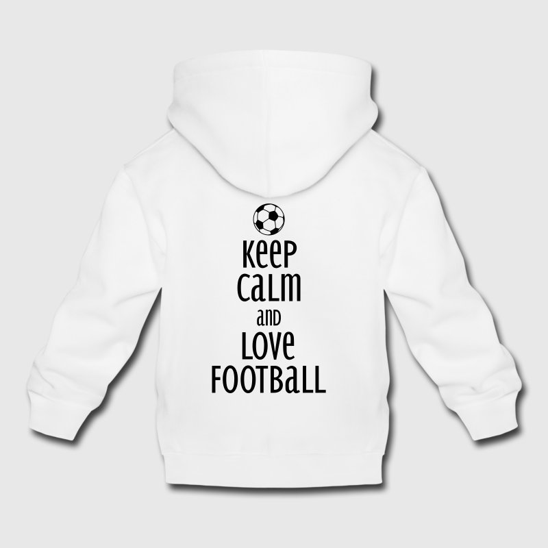 keep calm and love football Sweats - Pull à capuche Premium Enfant