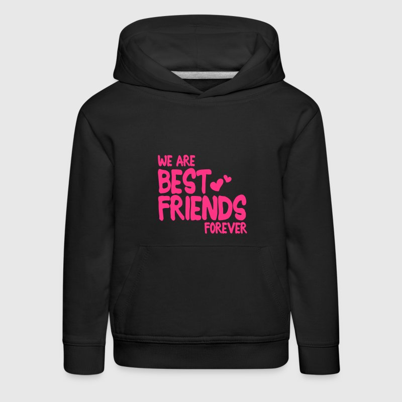 we are best friends forever i 1c Hoodies - Kids' Premium Hoodie