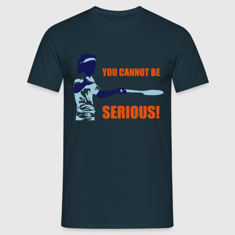 YOU CANNOT BE SERIOUS! Tee shirts - T-shirt Homme