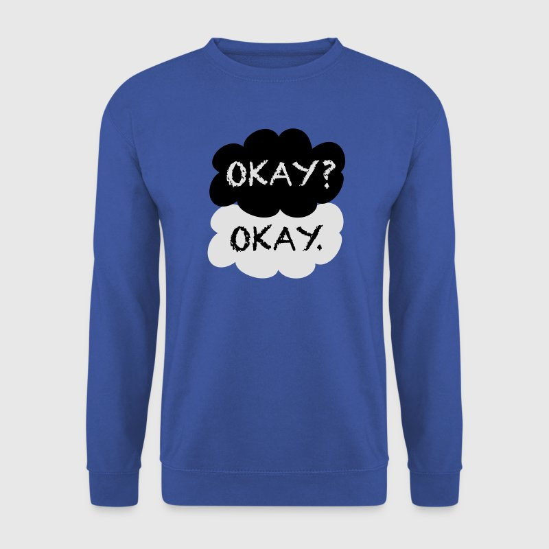 Okay? Okay. Sweat-shirts - Sweat-shirt Homme