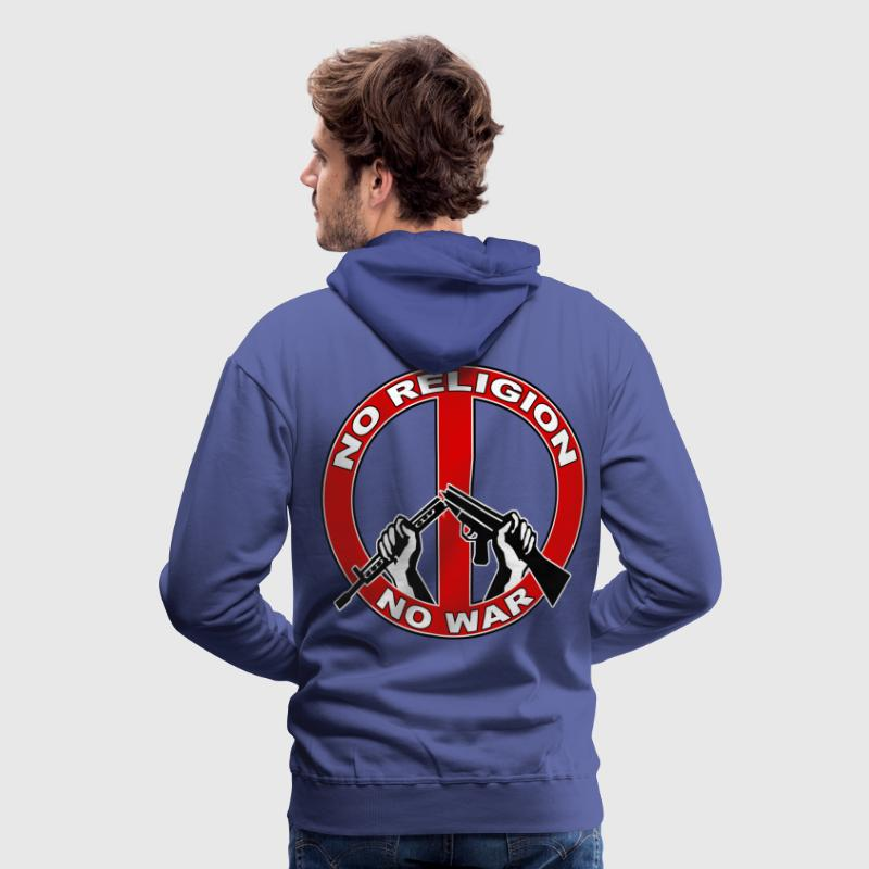 No  religion no war Hoodies & Sweatshirts - Men's Premium Hoodie