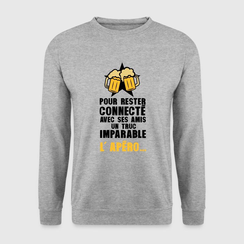 rester connecte amis apero alcool humour Sweat-shirts - Sweat-shirt Homme
