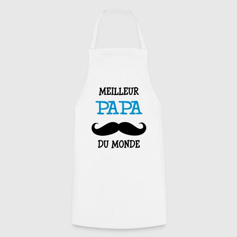 Tablier meilleur papa du monde spreadshirt - Meilleur cuisine au monde classement ...