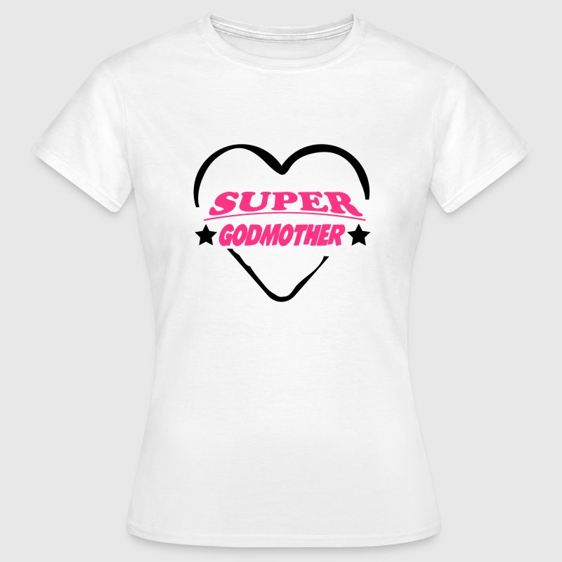 Super godmother 111 T-Shirts - Women's T-Shirt