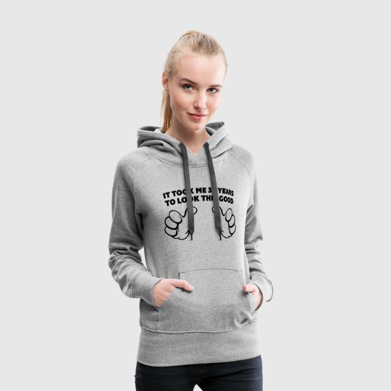 30 Years Look This Good  Sweat-shirts - Sweat-shirt à capuche Premium pour femmes