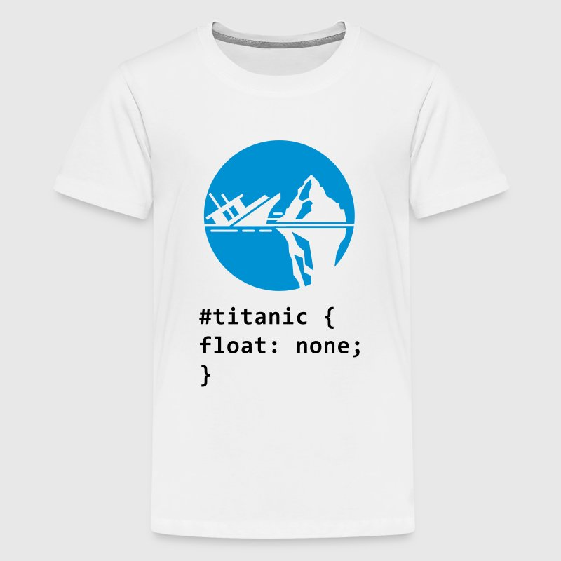 CSS Wortspiel: Titanic T-Shirts - Teenager Premium T-Shirt