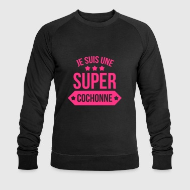 Super Cochonne [ Sexe / Sexy / Humour / Drôle ] Tee shirts - Sweat-shirt bio Stanley & Stella Homme