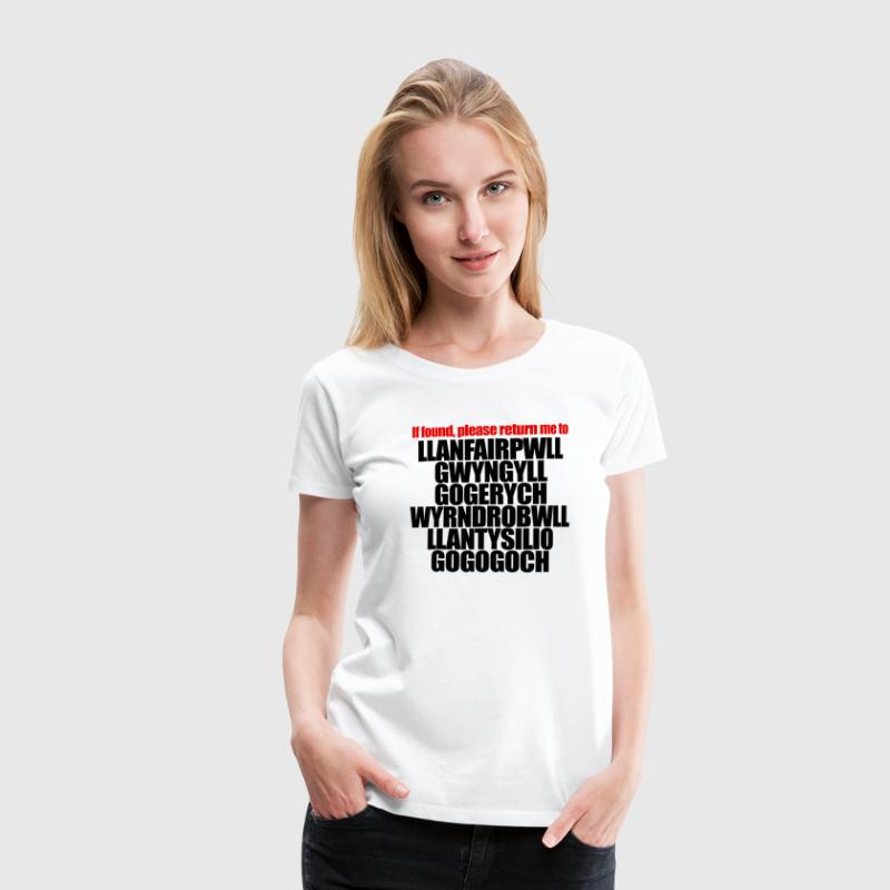 If found, return to Llanfairpwll T-Shirts - Women's Premium T-Shirt