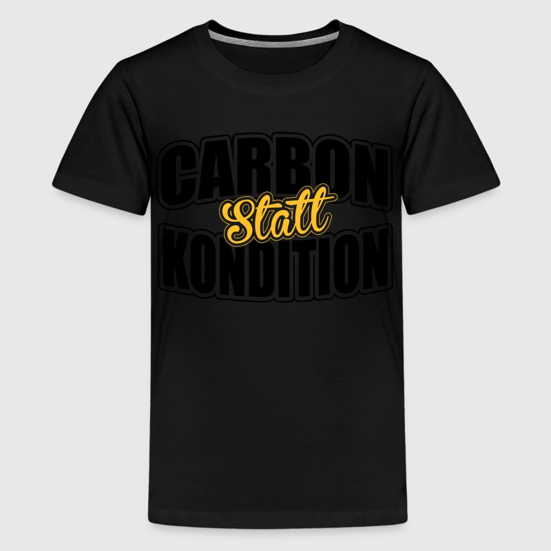 Carbon statt Kondition T-Shirts - Teenager Premium T-Shirt