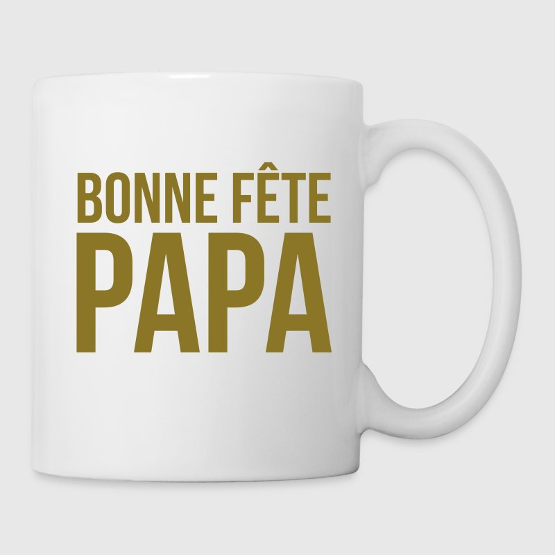 tasse bonne f te papa f te des p res dr le humour spreadshirt. Black Bedroom Furniture Sets. Home Design Ideas