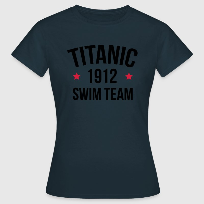 Titanic Swim Team  T-Shirts - Women's T-Shirt