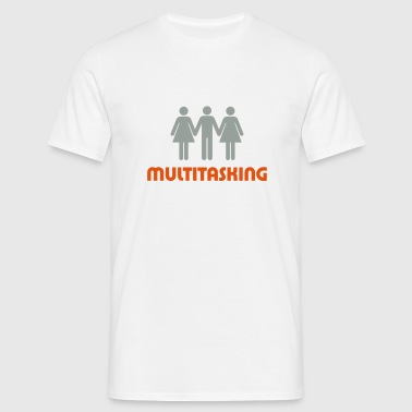 I am a multitasker! Sports wear - Men's T-Shirt
