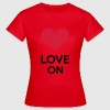 Love On T-shirts - Vrouwen T-shirt