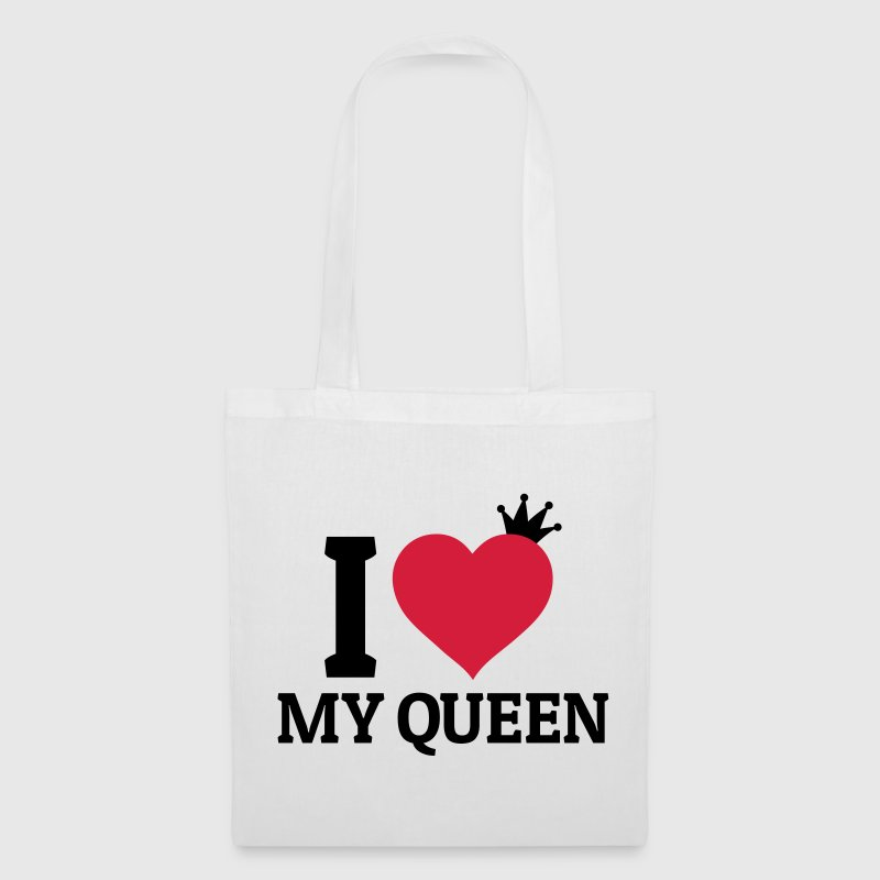 I love my Queen Bags & Backpacks - Tote Bag