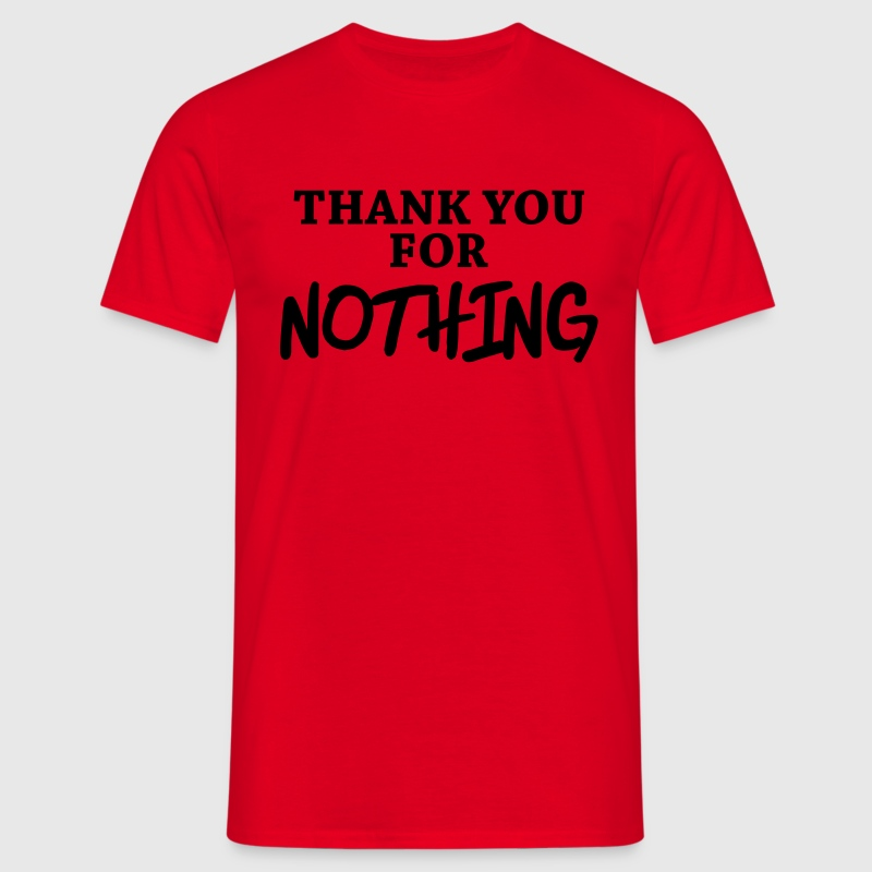 Thank you for nothing Tee shirts - T-shirt Homme
