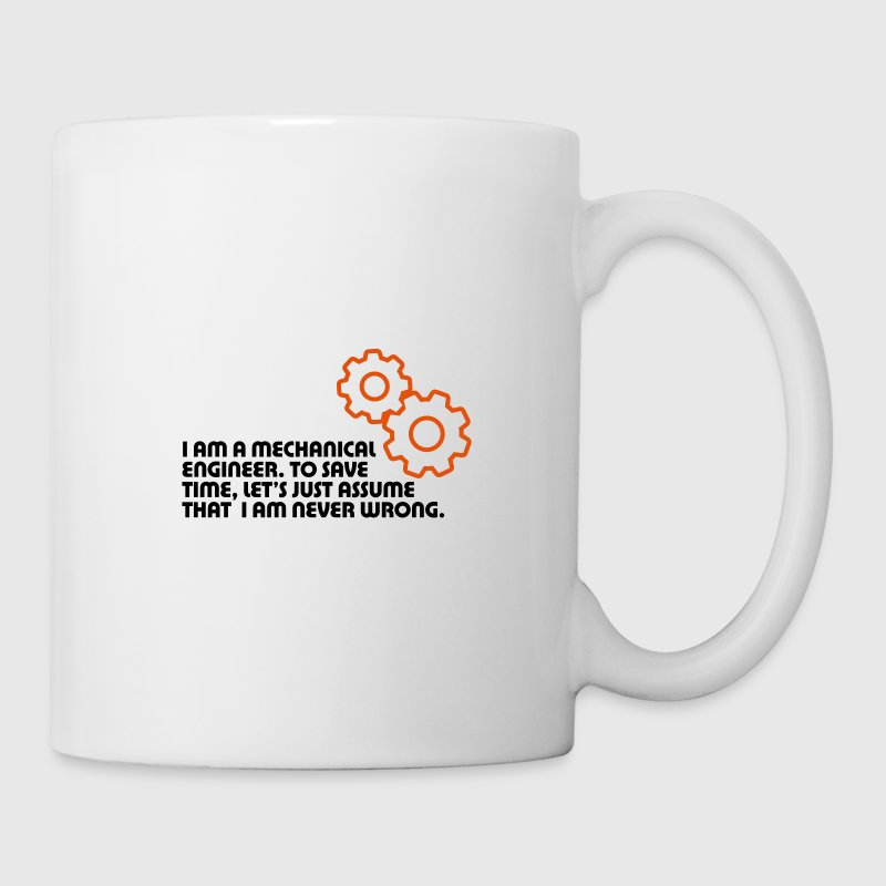 I am an engineer and I m always right! Mugs & Drinkware - Mug