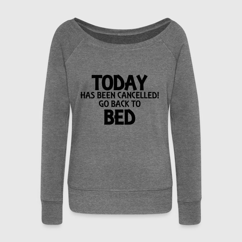 Today has been cancelled... Sweat-shirts - Pull Femme col bateau de Bella