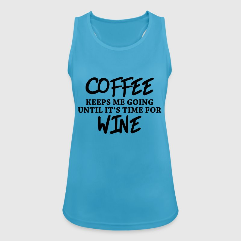Coffee keeps me going until it's time for wine Tops - Women's Breathable Tank Top