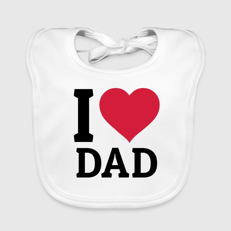 I love Dad ti amo papa ' Accessori - Bavaglino