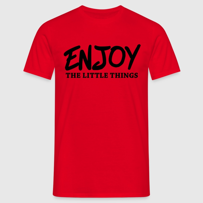 Enjoy the little things Magliette - Maglietta da uomo
