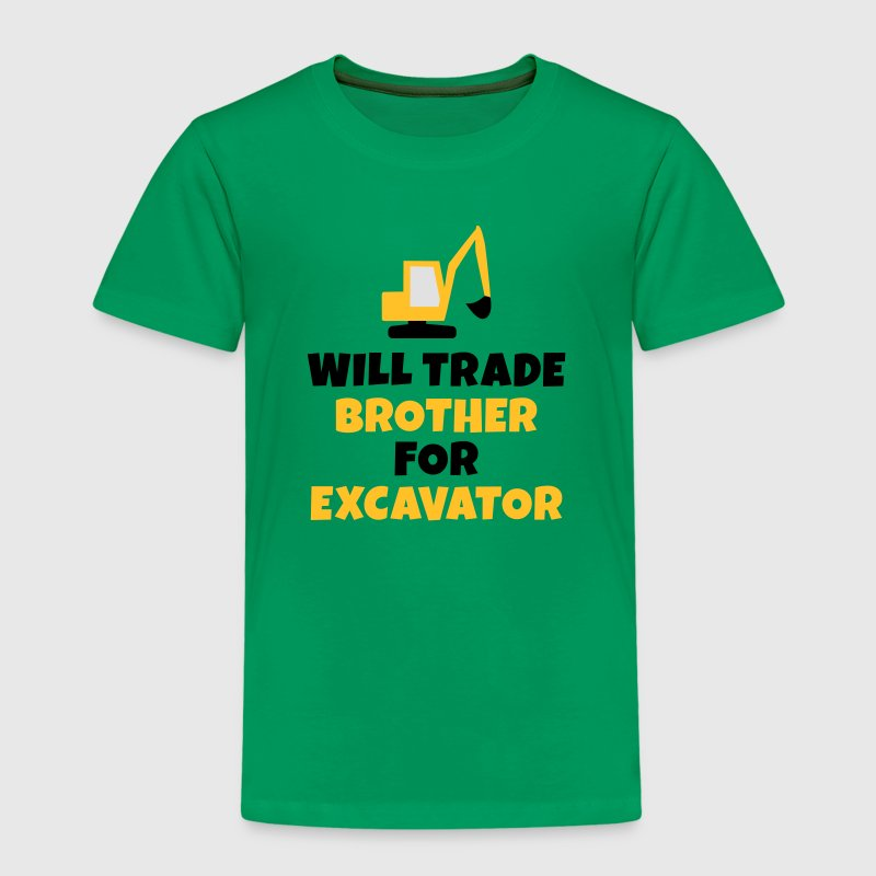 Will trade brother for excavator Tee shirts - T-shirt Premium Enfant