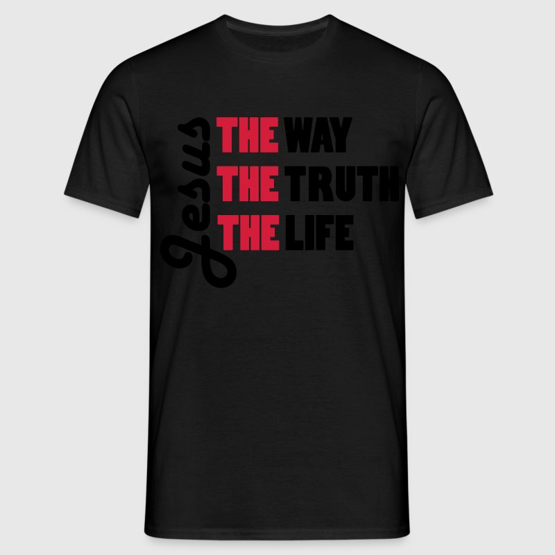 Jesus - THE way THE truth THE life - Men's T-Shirt