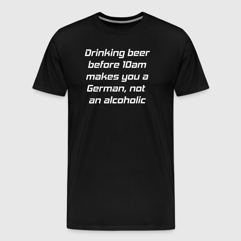 T-Shirt, drinking beer before 10am, schwarz - Männer Premium T-Shirt