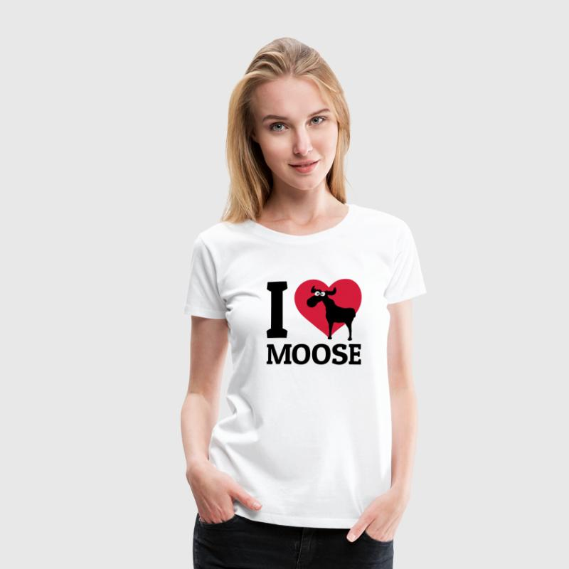 I love Moose T-Shirts - Women's Premium T-Shirt