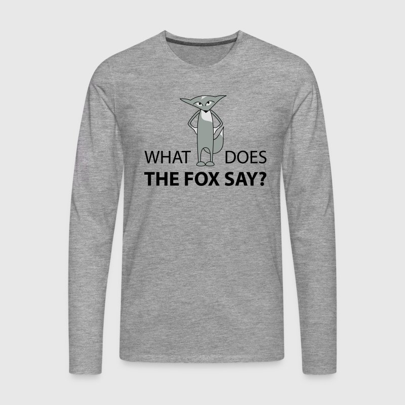what does the fox say  Manga larga - Camiseta de manga larga premium hombre