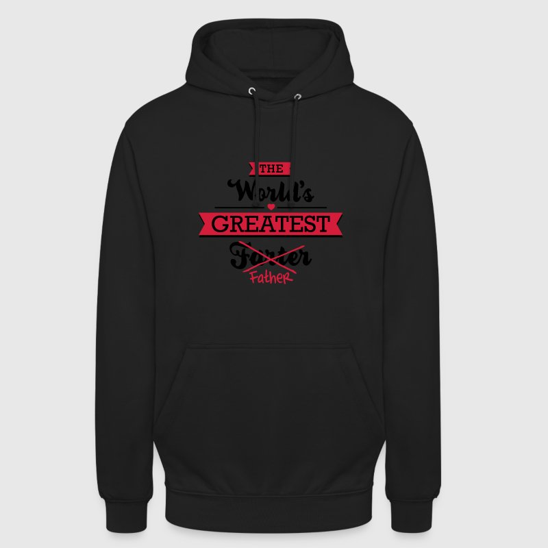 The world's greatest farter/father Sweaters - Hoodie unisex