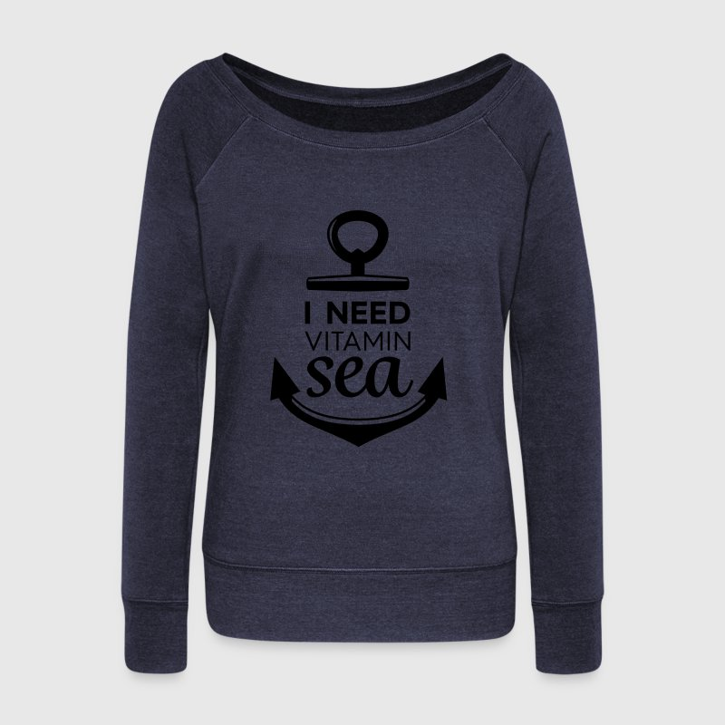 I Need Vitamin Sea - Women's Boat Neck Long Sleeve Top
