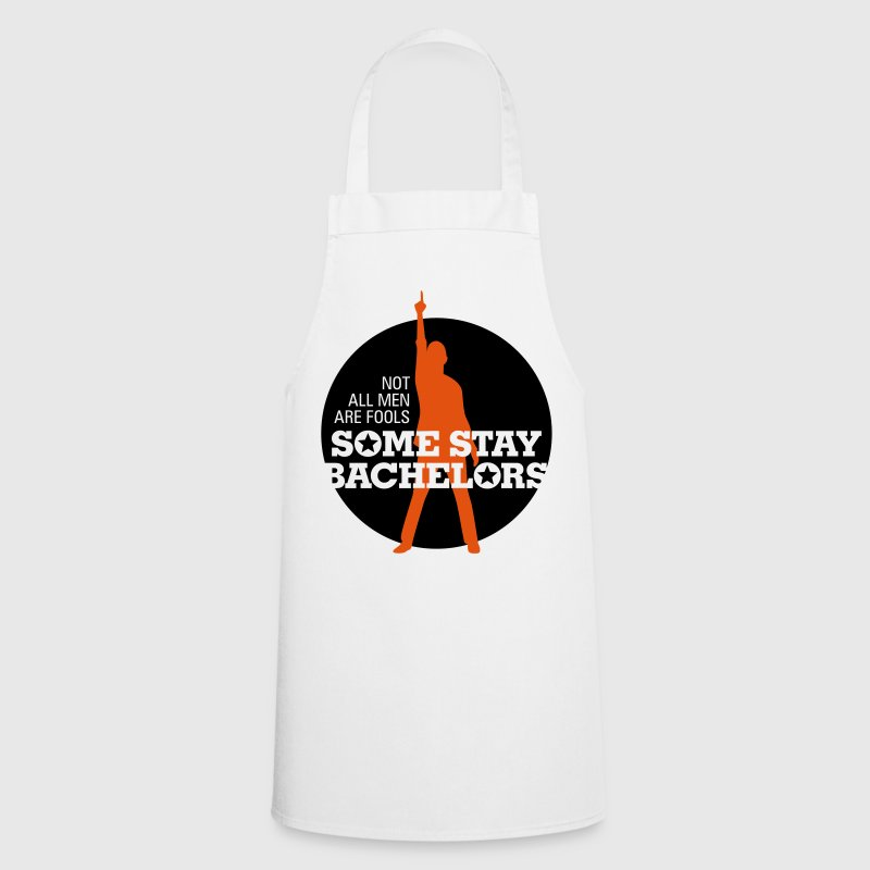 Not all men are stupid. Some remain single  Aprons - Cooking Apron