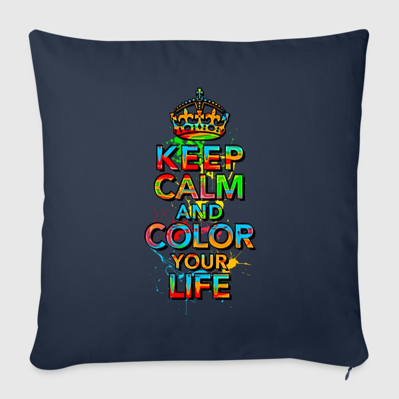 keep calm and color your life - Sofa pillow cover 44 x 44 cm