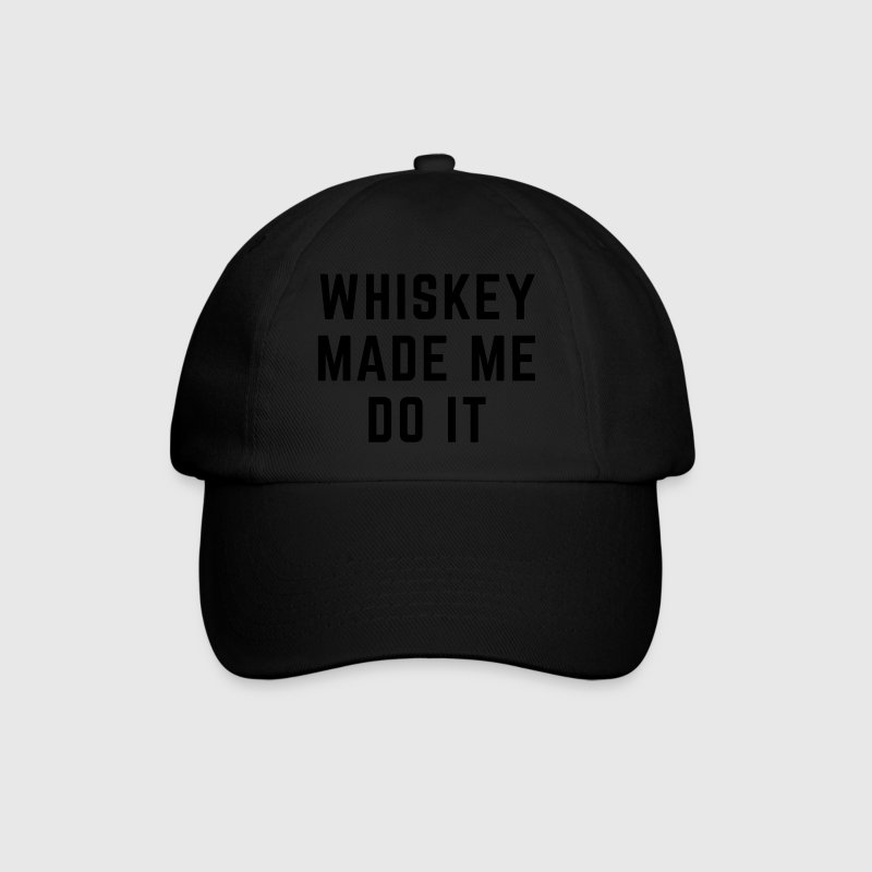 Whiskey Made Me Do It Gorras y gorros - Gorra béisbol