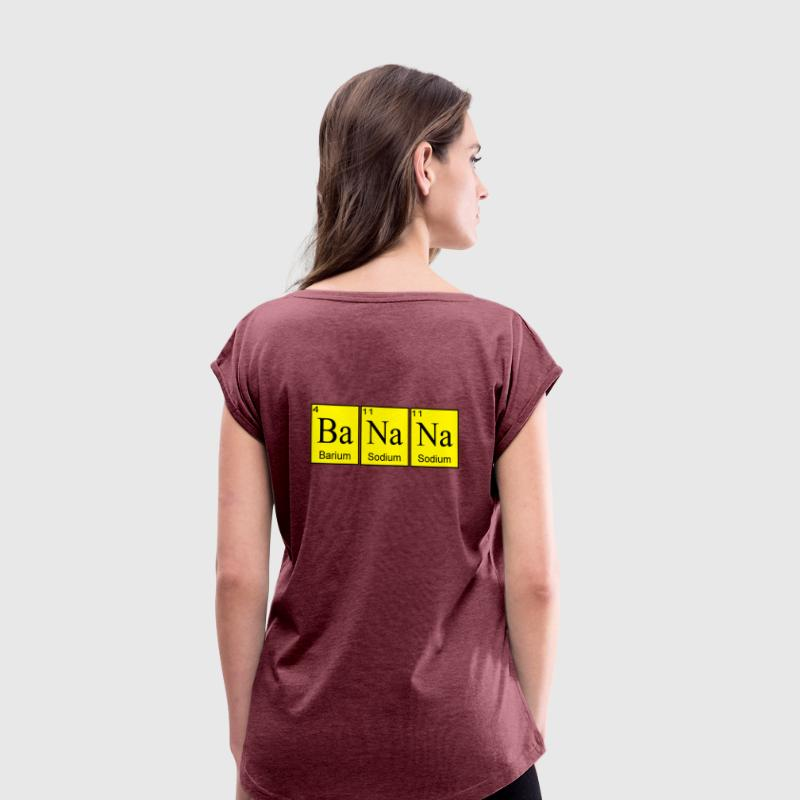 Banana T-Shirts - Women's T-shirt with rolled up sleeves