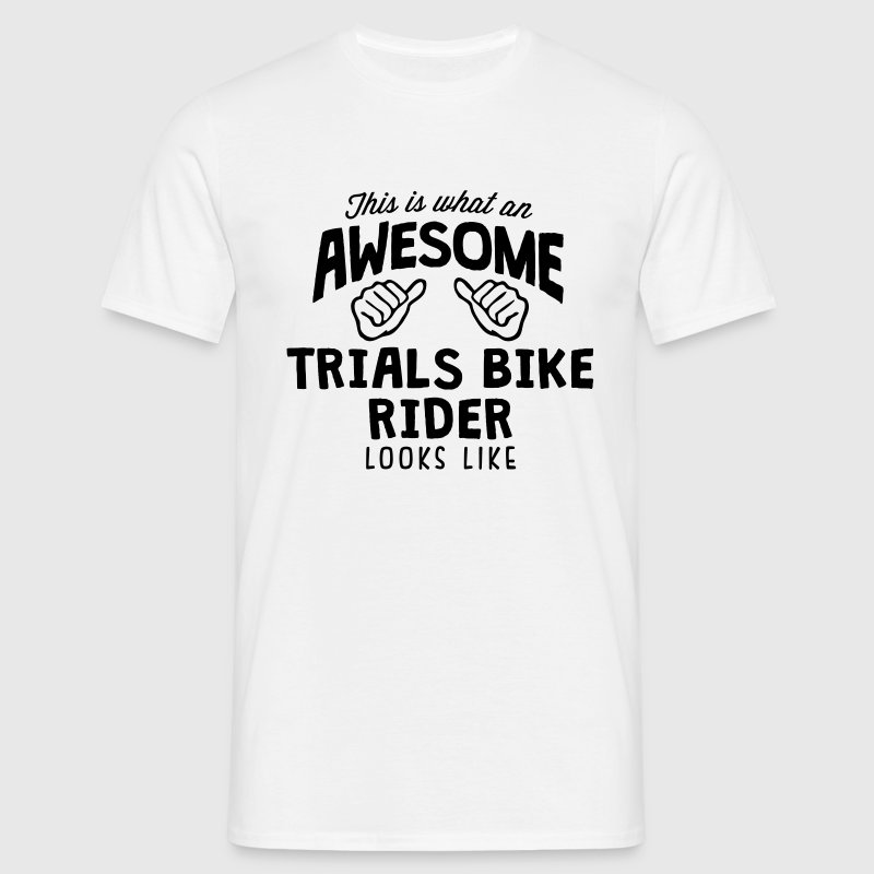 awesome trials bike rider looks like - Men's T-Shirt
