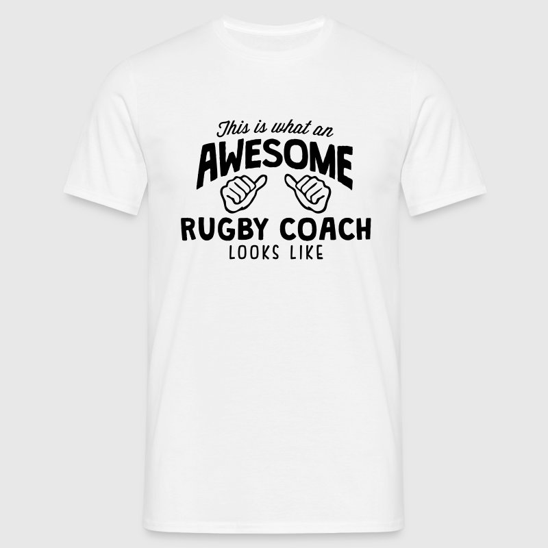 awesome rugby coach looks like - Men's T-Shirt