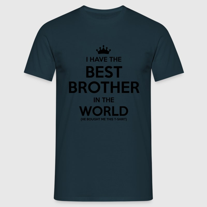 i have the best brother in the world - Männer T-Shirt