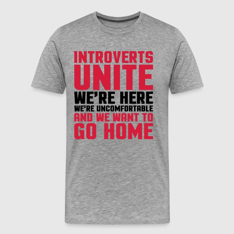Introverts Unite  Tee shirts - T-shirt Premium Homme