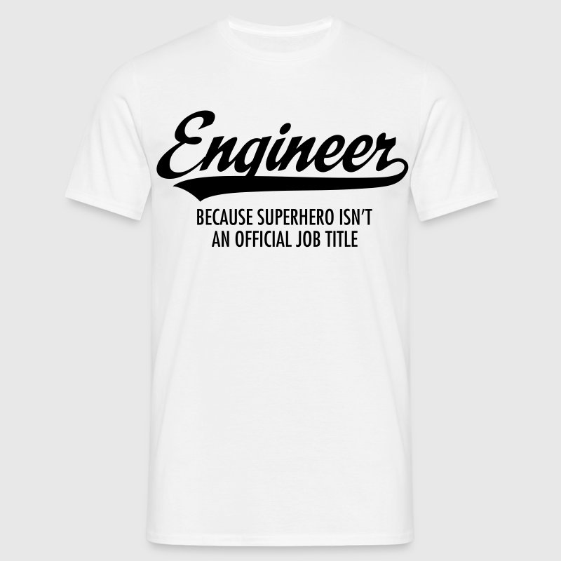Engineer - Superhero T-Shirts - Men's T-Shirt