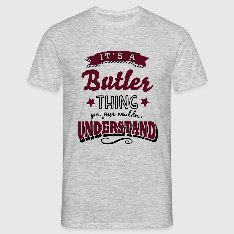 its a butler name surname thing - Men's T-Shirt