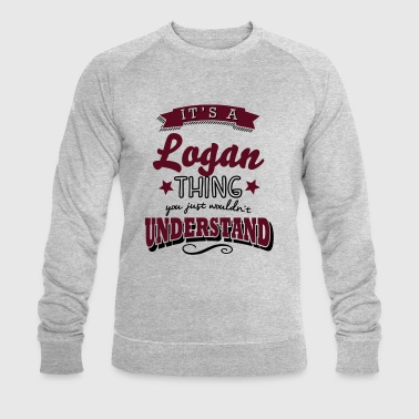 its a logan name surname thing - Men's Organic Sweatshirt by Stanley & Stella