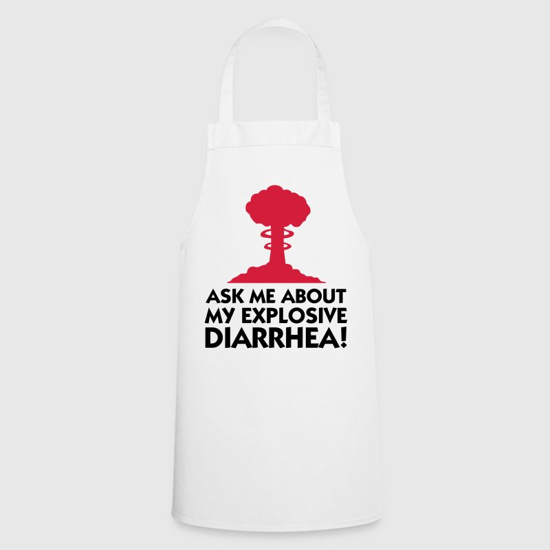 Ask me about my explosive diarrhea!  Aprons - Cooking Apron