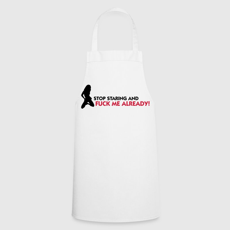Do not look at me. Fuck me!  Aprons - Cooking Apron