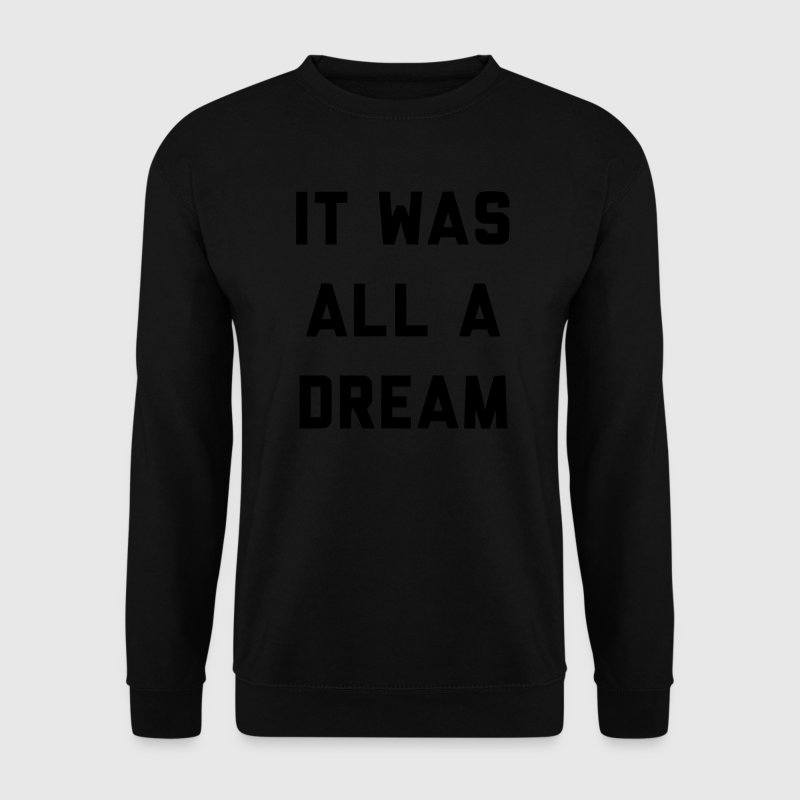 IT WAS ALL A DREAM Pullover & Hoodies - Männer Pullover
